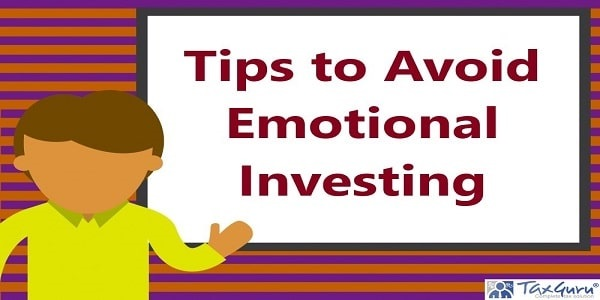 Tips to Avoid Emotional Investing
