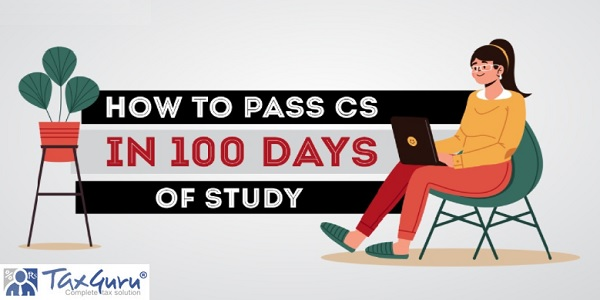Tips to Study for CS Executive in 100 Days