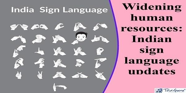 Widening human resources: Indian sign language updates