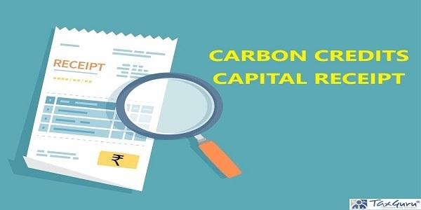 carbon credits capital receipt