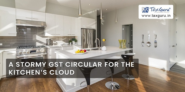 A Stormy GST Circular for the Kitchen's cloud