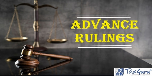 Advance rulings issued under GST law
