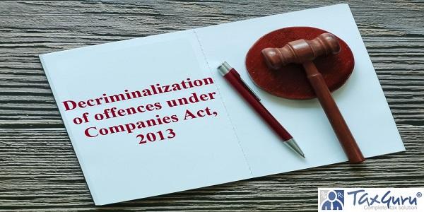Decriminalization of offences under Companies Act, 2013