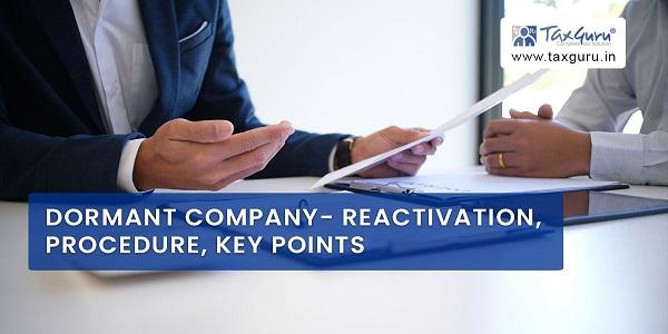 Dormant Company- Reactivation, Procedure, Key Points