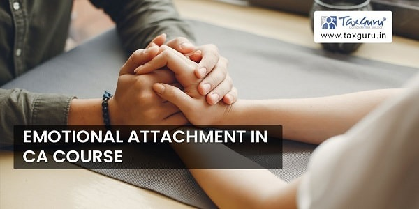 Emotional Attachment in CA course