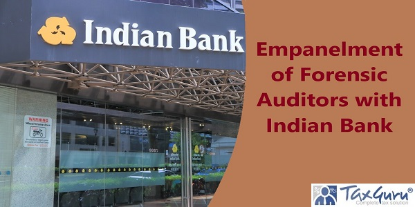 Empanelment of Forensic Auditors with Indian Bank