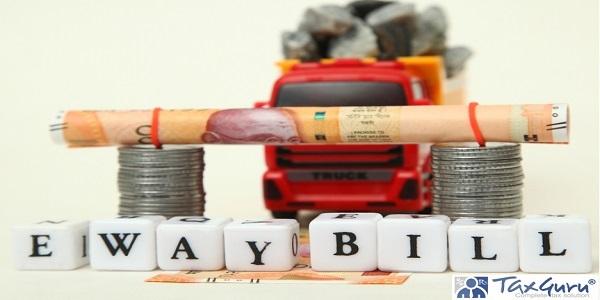 E-way Bill - one nation one tax platform, toll tax
