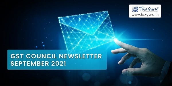 GST Council Newsletter September 2021