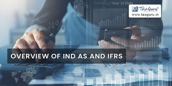Overview of IND AS and IFRS