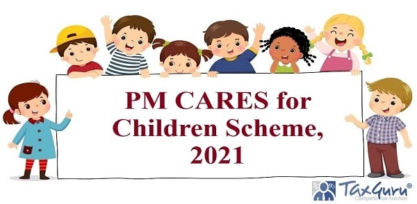 PM CARES for Children Scheme, 2021