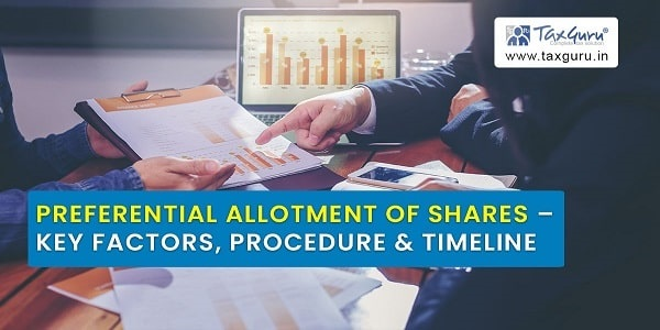 Preferential Allotment of Shares – Key Factors, Procedure & Timeline