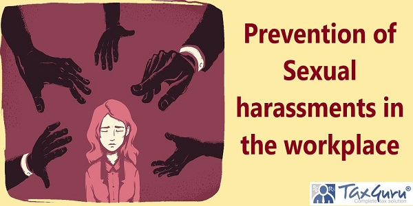 Prevention of Sexual harassments in the workplace