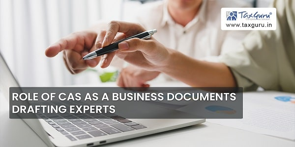 Role of CAS As A Business Documents Drafting Experts