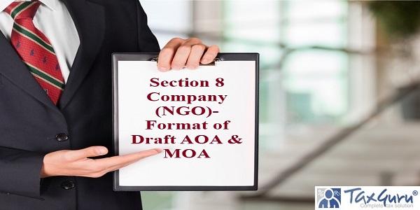 Section 8 Company (NGO)- Format of Draft AOA & MOA