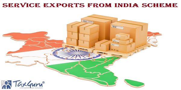 Service Exports from India Scheme